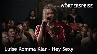 Luise Komma Klar – Hey Sexy