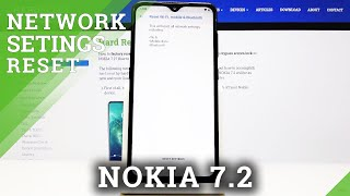 How to Reset Network Settings in NOKIA 7.2 – Reset Connection