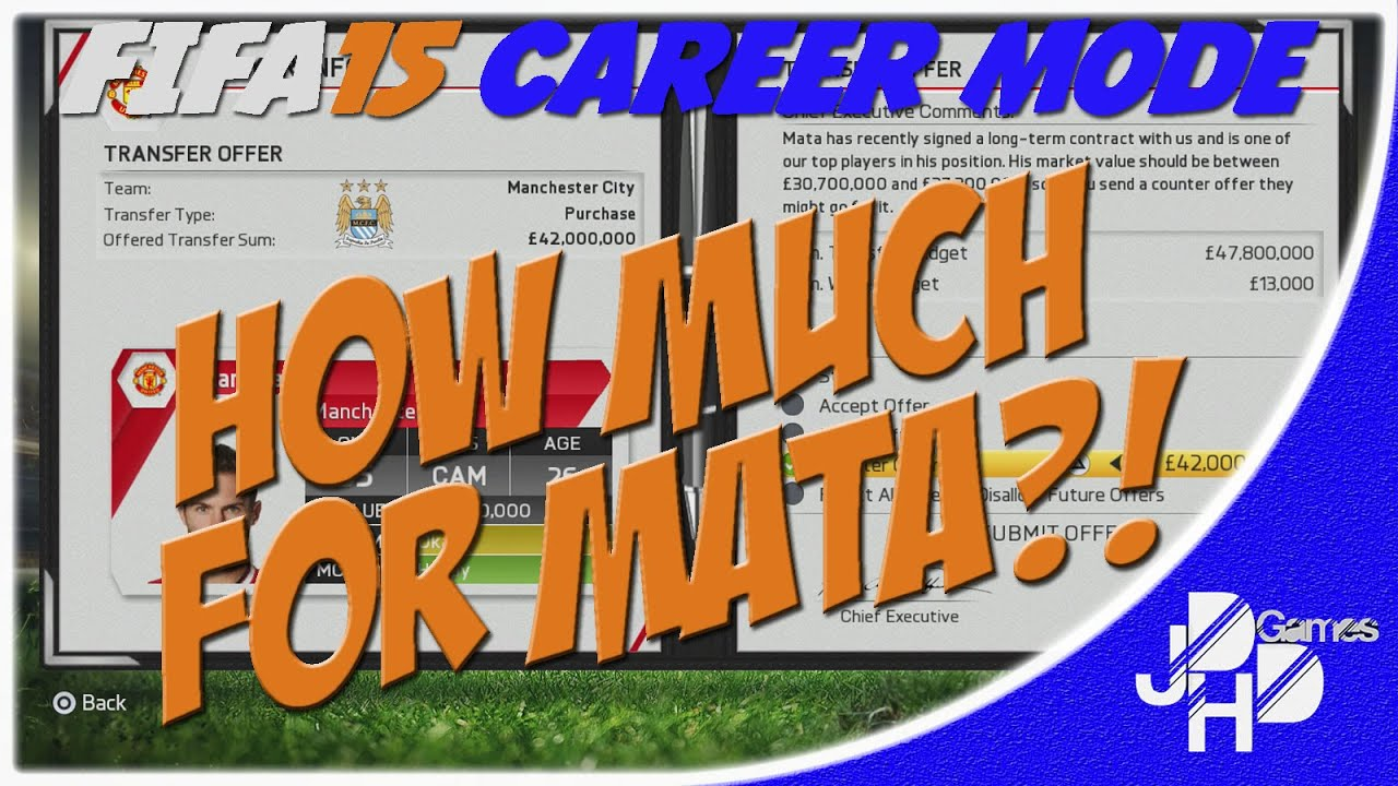 FIFA 15 Career Mode - HOW MUCH FOR MATA?!