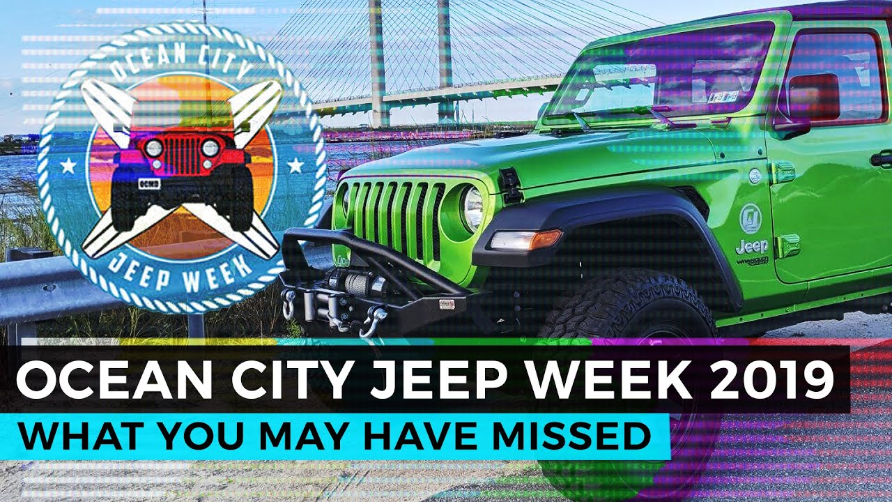 Ocean City Jeep Week 2019 What You May Have Missed Youtube