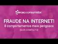 ESSE GOLPE ESTA PEGANDO TODO MUNDO (como evitar fraudes na ...