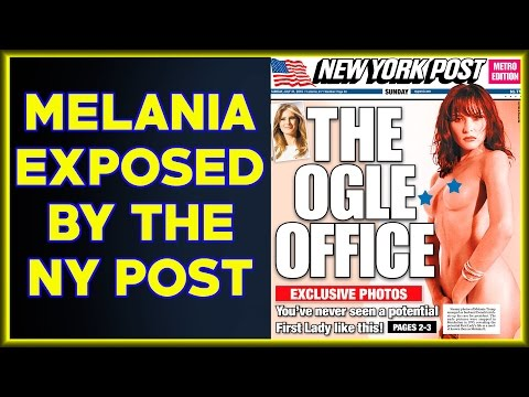 First Lady Melania Trump Exposed By The New York Post