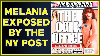 🔴 First Lady Melania Trump Exposed By The New York Post
