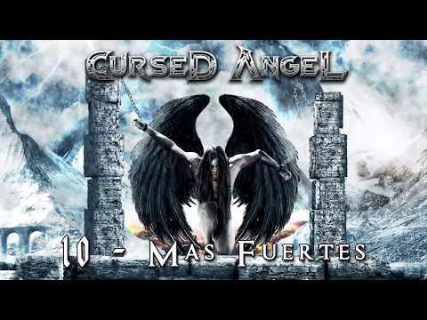 Cursed Angel (Más Fuertes ) 10 - Más...