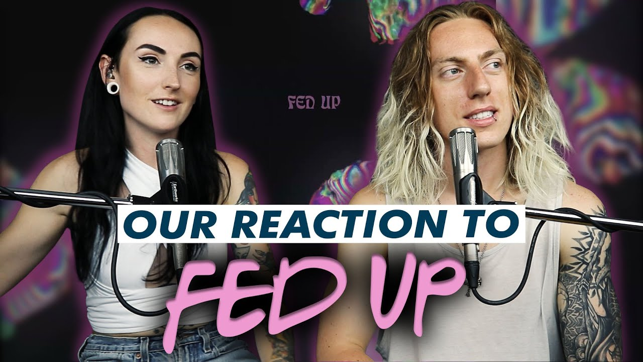 Wyatt and @Lindevil React: Fed Up by Beartooth