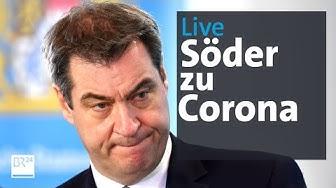Live: Pressekonferenz mit Markus Söder zu Corona-Maßnahmen