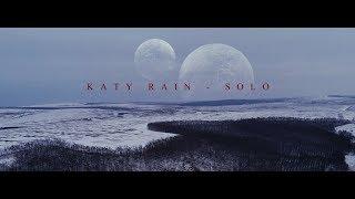 Смотреть клип Katy Rain - Solo