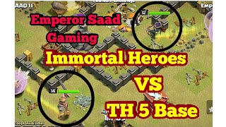Clash Of Clans - Immortal Heroes VS Th5 Base    Funny Attacks 😂