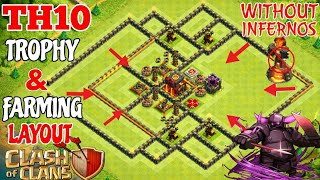 Best Townhall 10 (TH10) Trophy Base & Farming Base Without Infernos!  Anti 3 stars Th10 base 2018