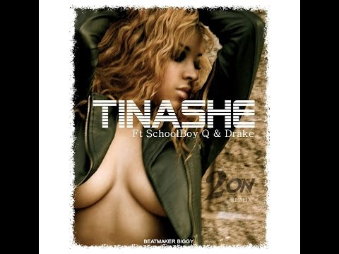 Tinashe - 2 On Ft Schoolboy-Q & Drake