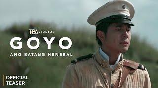 GOYO: Ang Batang Heneral - Teaser 2