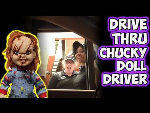 Drive Thru Chucky Doll Driver from YouTube · Duration:  3 minutes 9 seconds