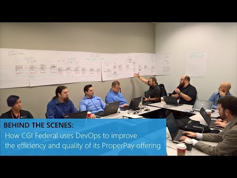 How CGI Federal uses DevOps to improve the efficiency and quality of its ProperPay offering