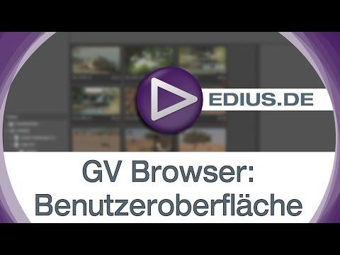 EDIUS Podcast - GV Browser: Benutzeroberfläche