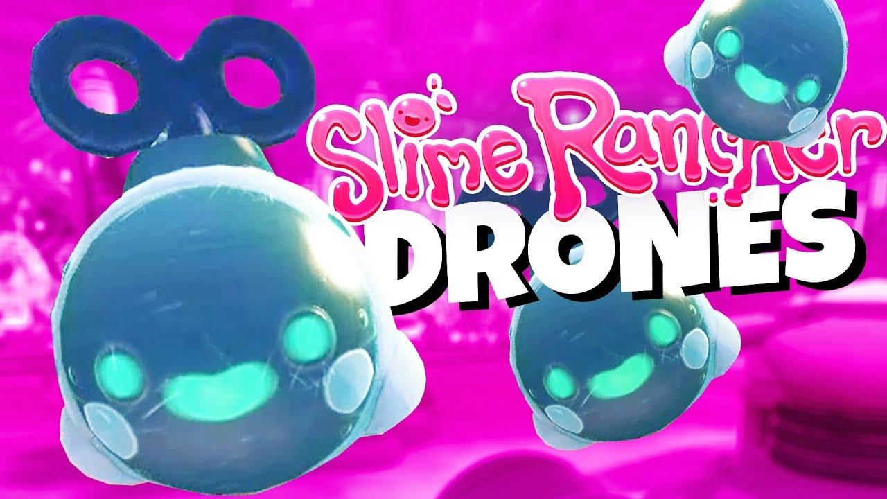 BEST Slime Rancher UPDATE EVER! - Amazing New Slime Drones! - Slime Rancher  Gameplay