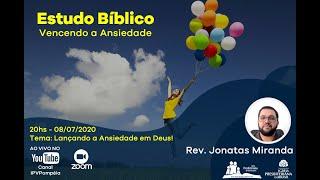 03. Estudo Bíblico - Vencendo a Ansiedade - Lançando a Ansiedade Sobre Deus