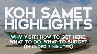 Gambar cover KOH SAMET (SAMED) THAILAND IN UNDER 7 MN - WHY VISIT? HOW TO GET THERE. WHAT TO DO & BUDGET.