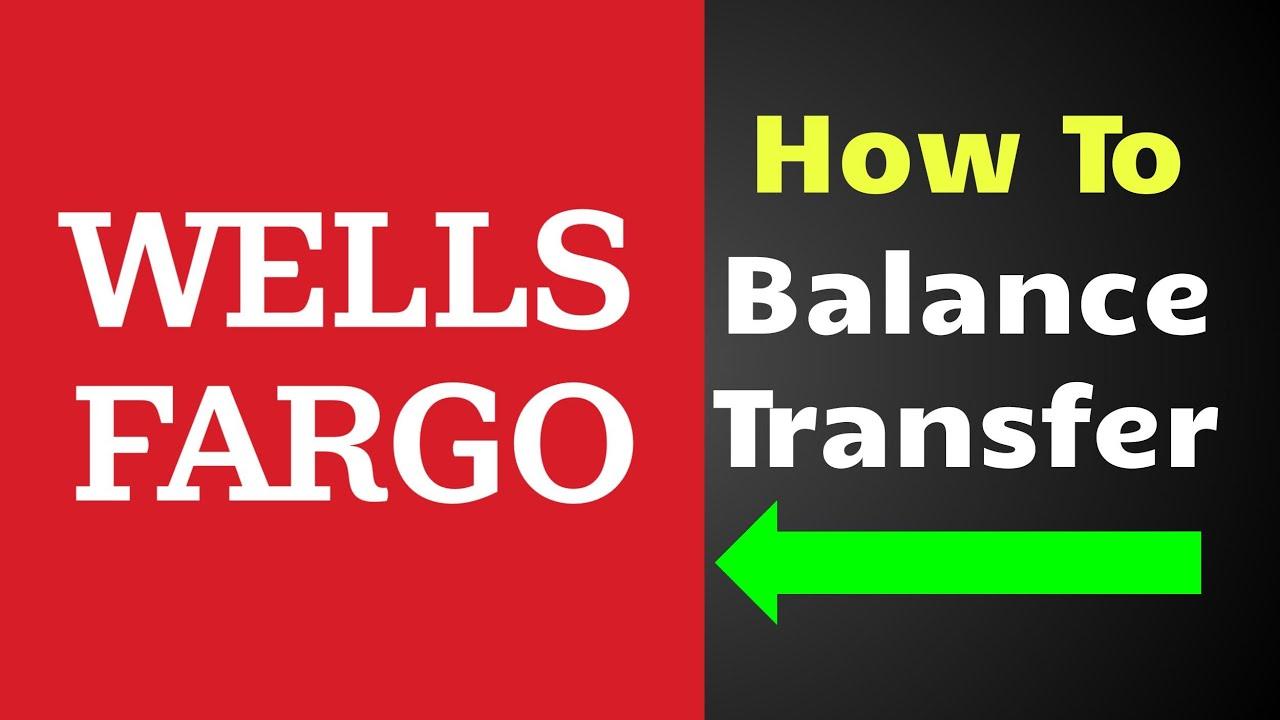 Balance transfer with Wells Fargo 8 Wells Fargo balance transfer Wells Fargo Credit Card 8