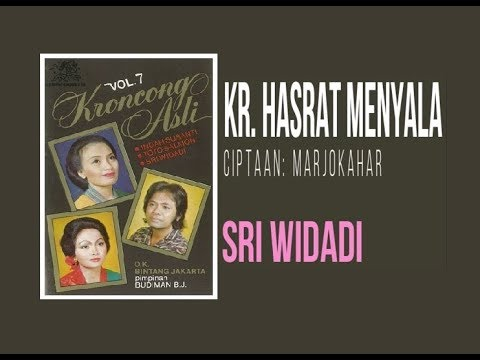 Kr. HASRAT MENYALA - Sri Widadi (Album Lagu Keroncong Asli Vol 7)