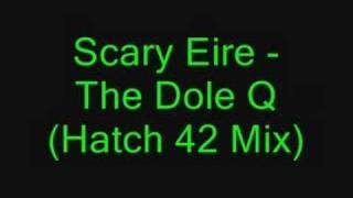 Scary Eire - The Dole Q