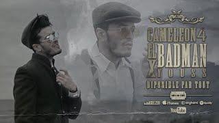 CAMELEON 4 - El BADman X @YOUSS SEDDAS  (Clip Officiel)