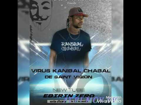 Virus Kanibal Chabal Clashe Instinct Killers Et Black Never Die -Ebirin Zero(Audio 2019)