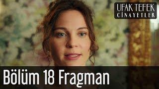 Ufak Tefek Cinayetler 18. Bölüm Fragman