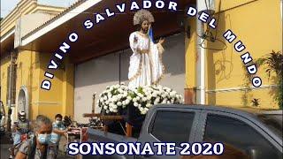 Procesión Divino Salvador del Mundo Sonsonate 2020