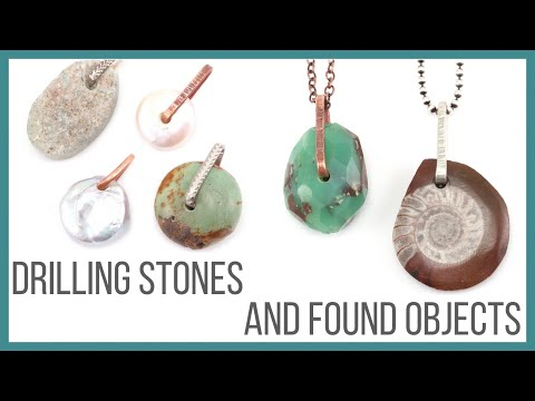 Drilling Stones and Found Objects Tutorial - Beaducation.com