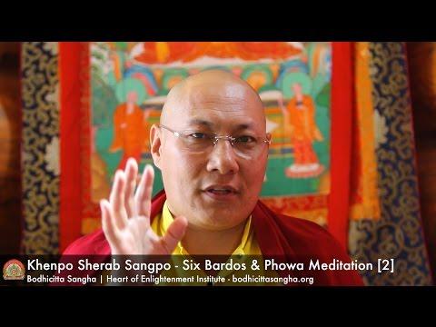 Six Bardos & Phowa Meditation [2]