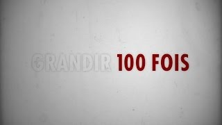 """Grandir 100 fois"" TestA - CLIP"