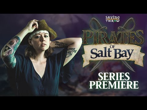 Pirates Of Salt Bay - Series Premiere!