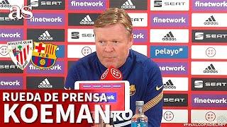 FINAL COPA DEL REY | ATHLETIC BARCELONA | Rueda de prensa KOEMAN | Diario AS