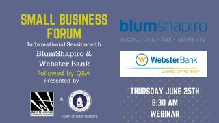 West Hartford Chamber of Commerce: Virtual Small Business Forum with BlumShapiro and Webster Bank