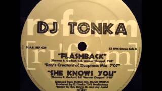 DJ Tonka - She Knows You (Original Mix)