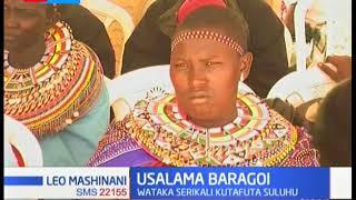 Viongozi wa Kaunti ya Samburu wataka suluhisho ya usalama huko Baragoi