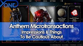 Anthem Microtransactions Impressions & Things To Be Cautious About