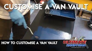 How to customise a van vault