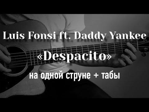 Despacito on a Single Guitar String + Tabs
