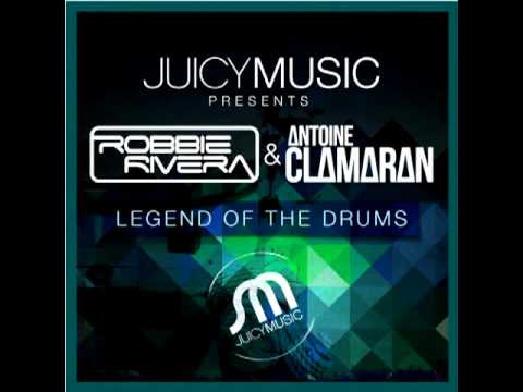 Download Robbie Rivera & Antoine Clamaran - Legend of the Drums (Original Mix)