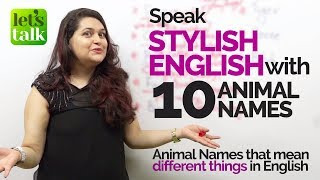 Learn Multiple English Expressions with '10 Animal Names' | Improve you English Fluency