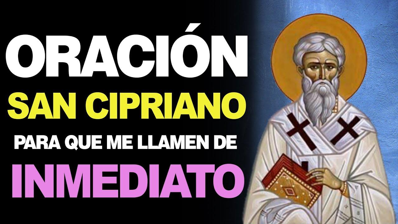 Oración A San Cipriano Para Que Una Persona Me Llame De Inmediato Te Sorprenderá Youtube