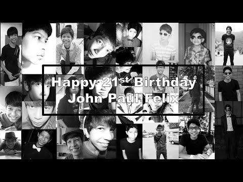 John Paul's 21st Birthday Video | Past to Present