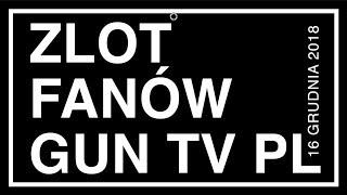 ZLOT FANÓW GUN TV PL!