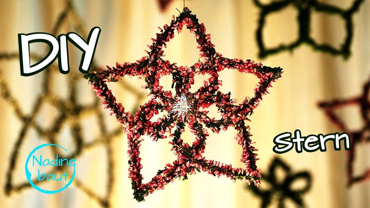 Weihnachtsdeko Selber Machen Sterne Basteln Weihnachtsdeko Aus Naturmaterialien Anleitung