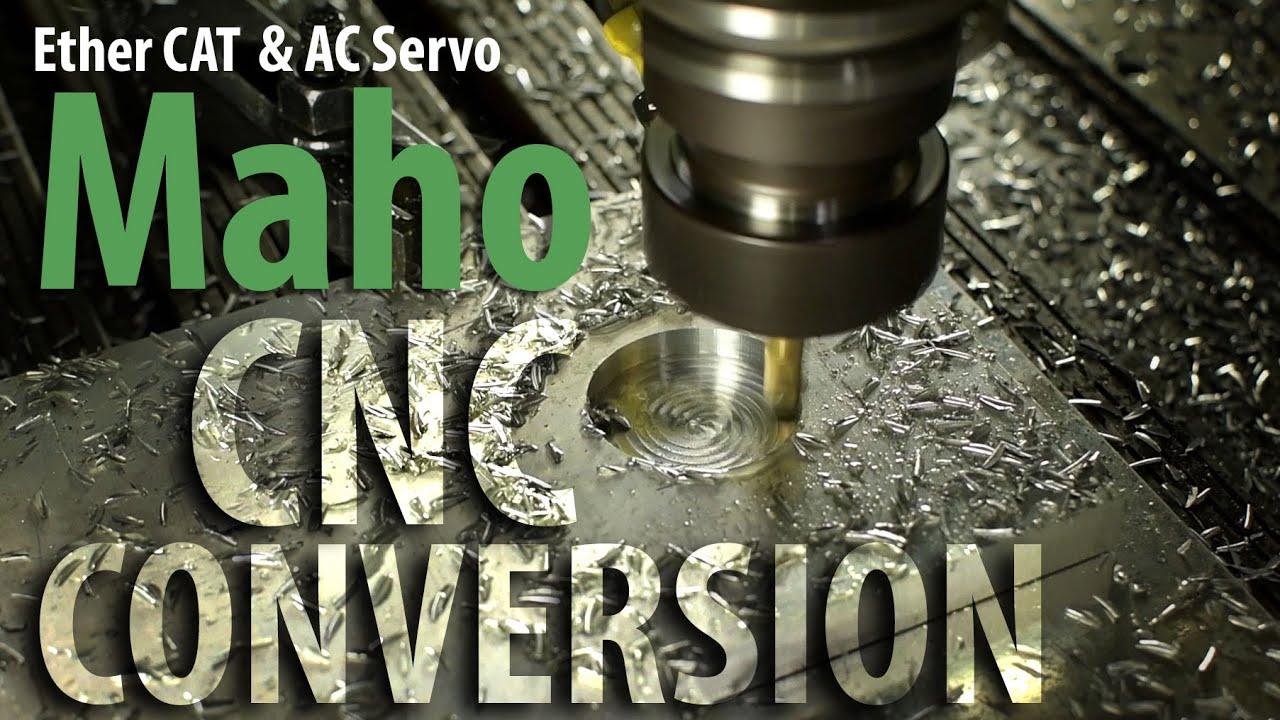 Download Maho CNC Conversion: THE MOVIE!!