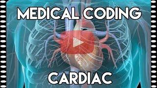Cardiac Medical Coding Part 1: Basics and Terminology