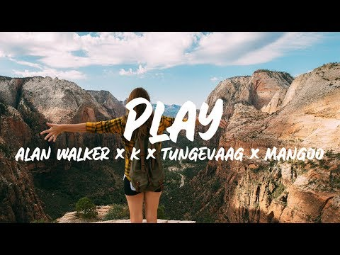Alan Walker, K-391 - Play (Lyrics) ft. Tungevaag, Mangoo