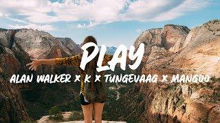 Download Alan Walker, K-391 - Play (Lyrics) ft. Tungevaag, Mangoo Mp3 and Videos