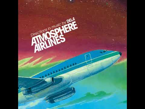 dela - Atmosphere Airlines [Full Album]